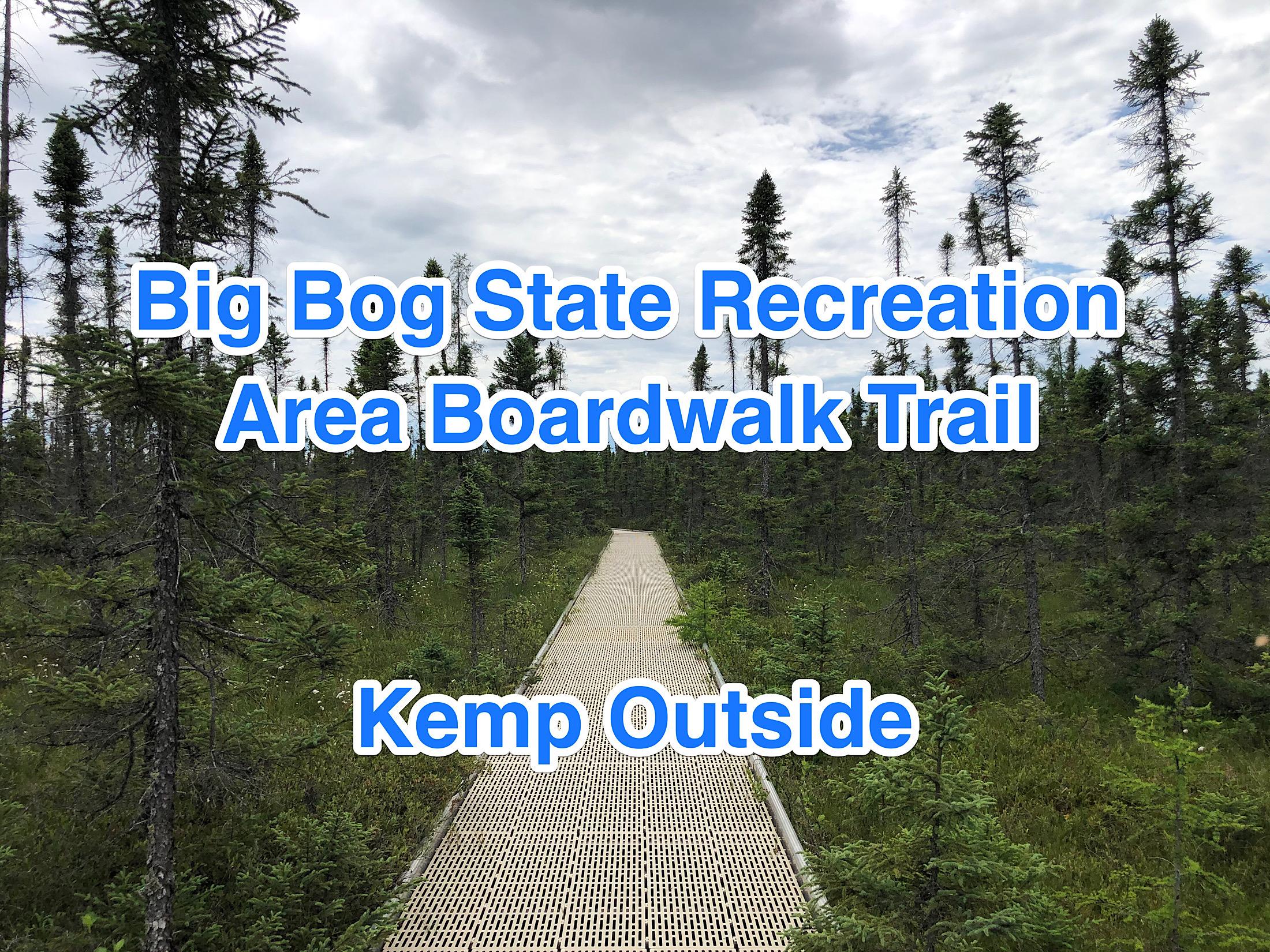 Hiking the Boardwalk Trail at Big Bog State Recreation Area Minnesota