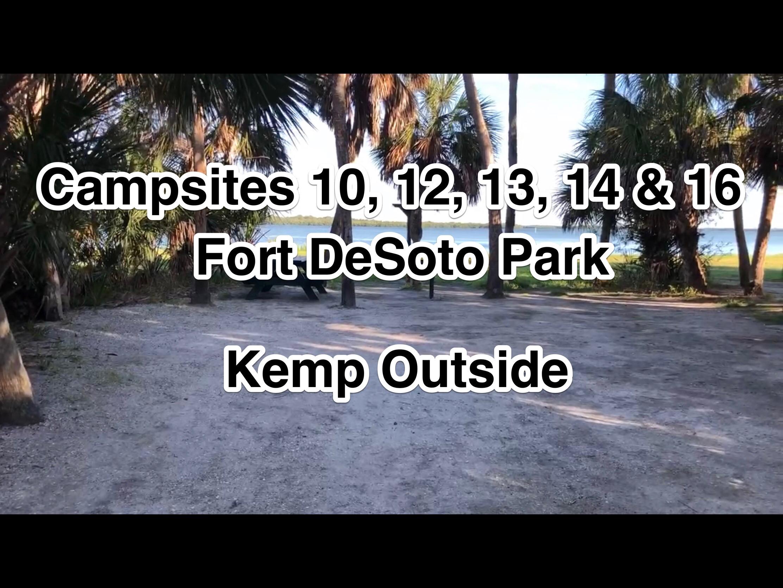Fort De Soto Park Campsites 10, 12, 13, 14 & 16