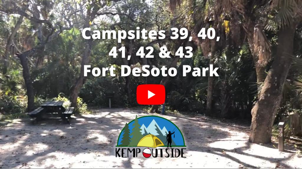 Fort De Soto Park Campsites 39, 40, 41, 42 & 43