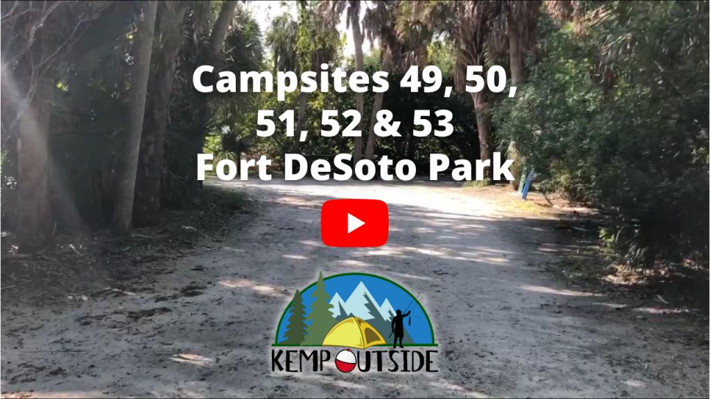 Fort De Soto Park Campsites 49, 50, 51, 52 & 53