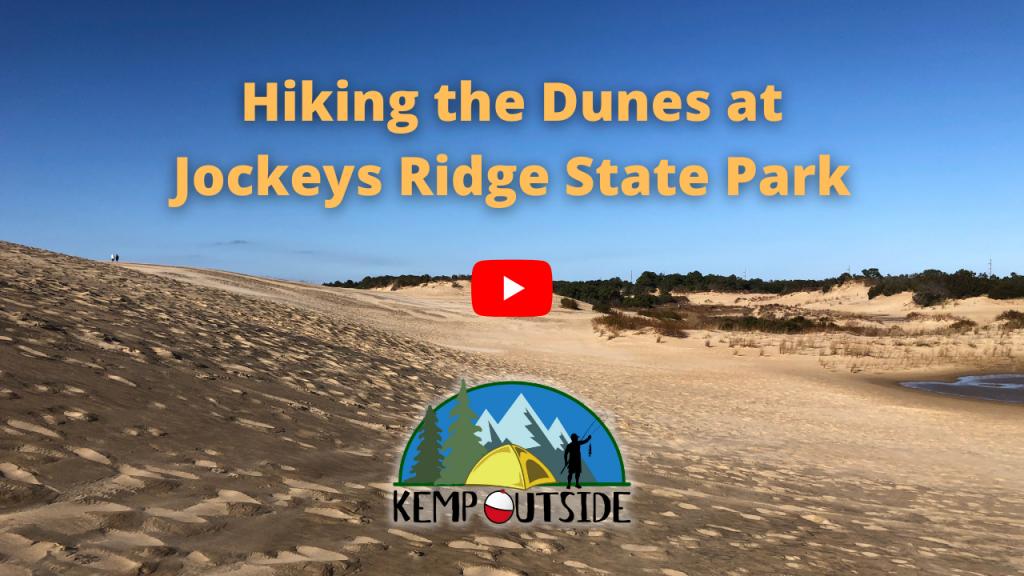 Hiking the Dunes at Jockeys Ridge State Park