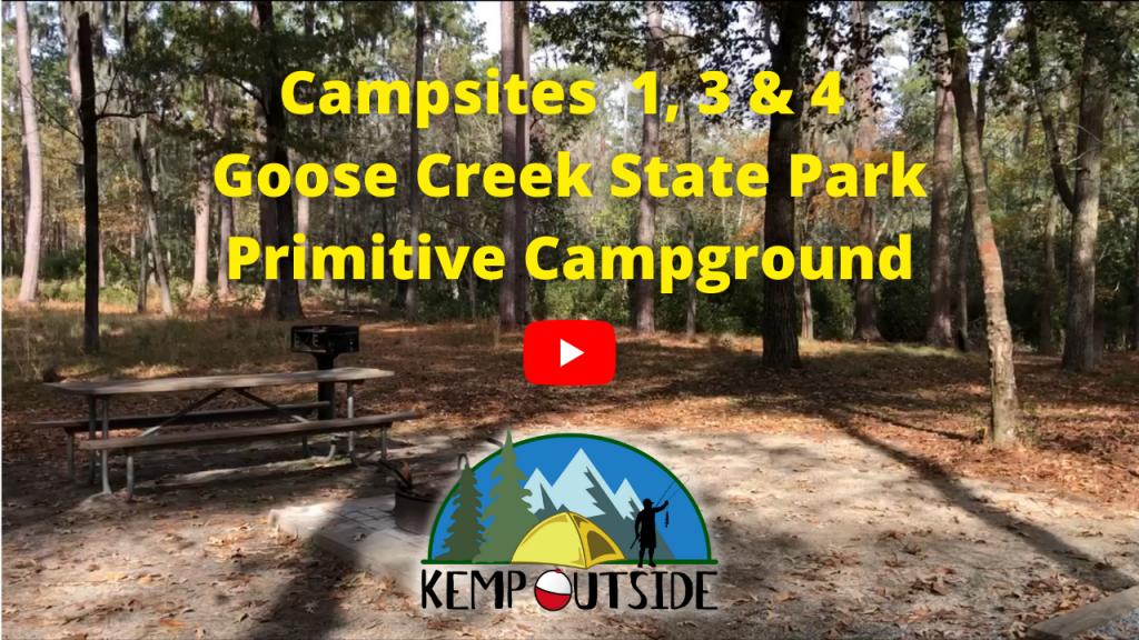 Campsites 1, 3 & 4 Goose Creek State Park Primitive Campground