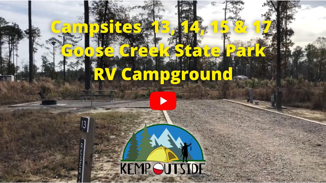 Campsites 13, 14, 15 & 17 Goose Creek State Park RV Campground