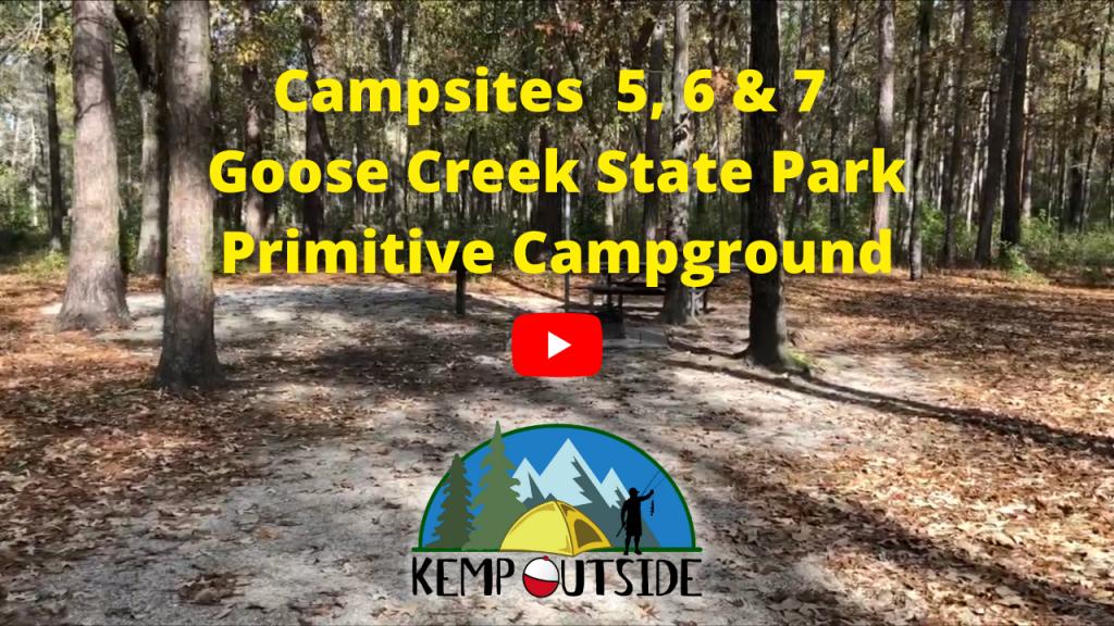 Campsites 5, 6 & 7 Goose Creek State Park Primitive Campground