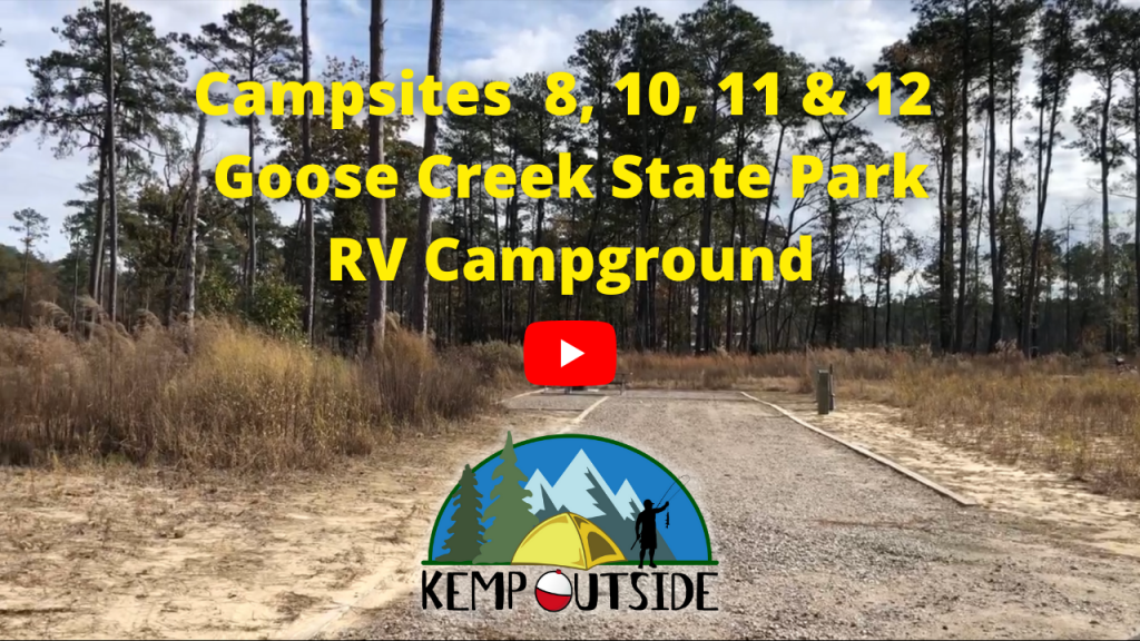 Campsites 8, 10, 11 & 12 Goose Creek State Park RV Campground