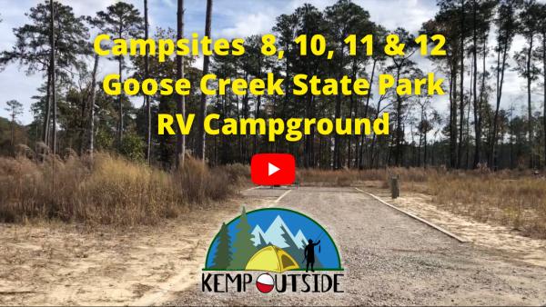 Campsites 8, 10, 11 & 12 Goose Creek State Park RV Campground