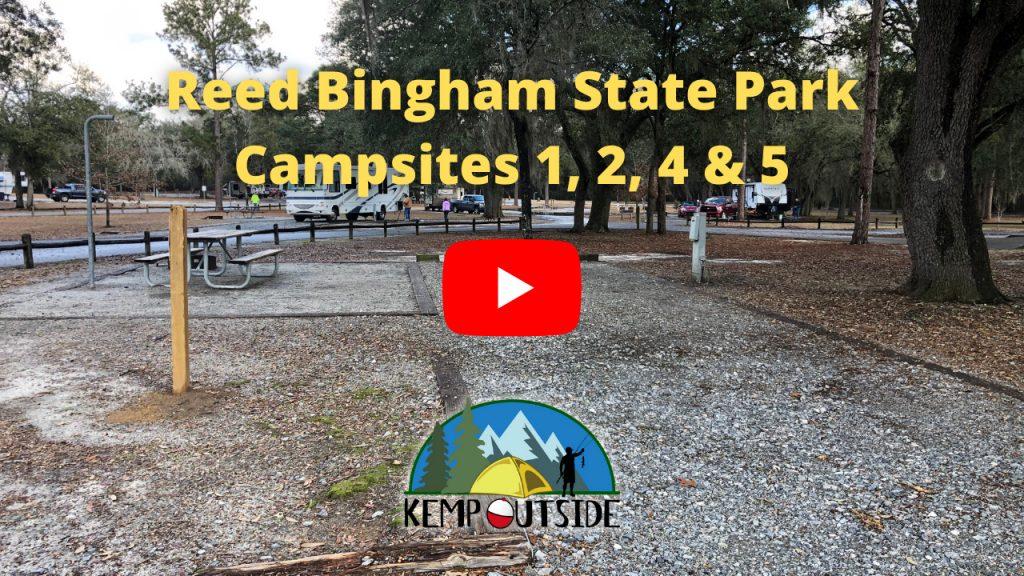 Reed Bingham State Park Campsites 1, 2, 4 & 5