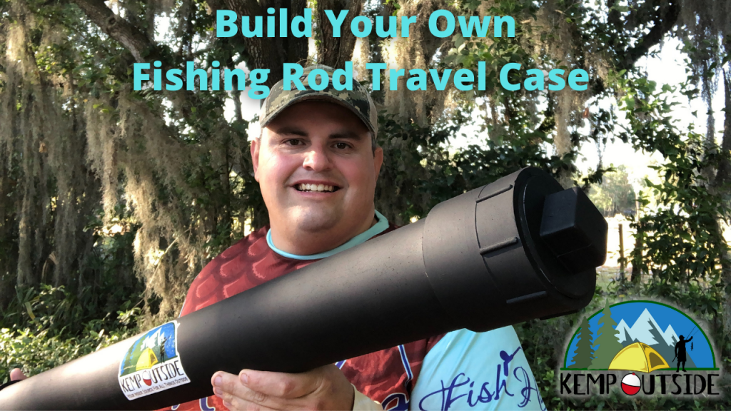 Build Your Own Fishing Rod Travel Case