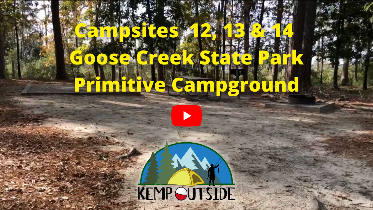 Campsites 12, 13 & 14 Goose Creek State Park Primitive Campground