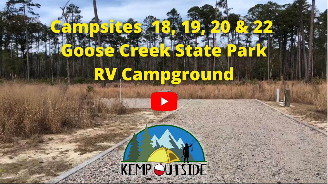 Campsites 18, 19, 20 & 22 Goose Creek State Park RV Campground