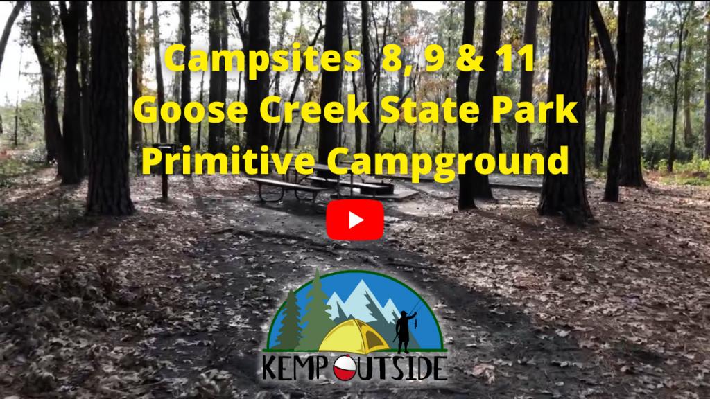 Campsites 8, 9 & 11 Goose Creek State Park Primitive Campground
