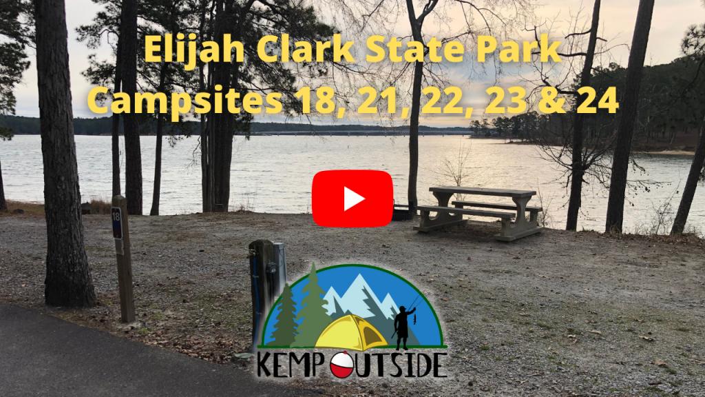 Elijah Clark State Park Campsites 18, 21, 22, 23 & 24