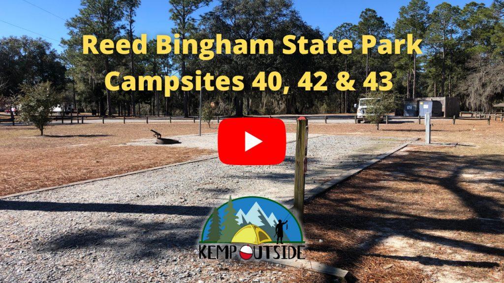 Reed Bingham State Park Campsites 40, 42 & 43